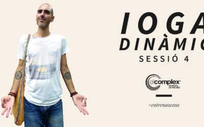 Ioga Dinàmic Sessió 4 #entrenaacasa